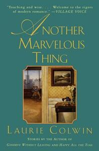 Another Marvelous Thing - Laurie Colwin - cover