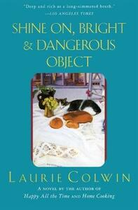 Shine On, Bright and Dangerous Object - Laurie Colwin - cover
