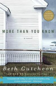 More Than You Know - Beth Gutcheon - cover