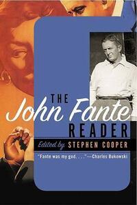 The John Fante Reader - John Fante,Stephen Cooper - cover