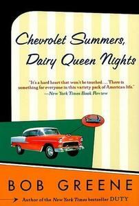 Chevrolet Summers, Dairy Queen Nights - Bob Greene - cover