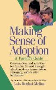 Making Sense of Adoption - Lois Ruskai Melina - cover