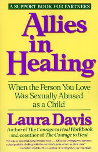 Allies in Healing: When the Person You Love Is a Survivor of Child Sexual Abuse - Laura Davis - cover