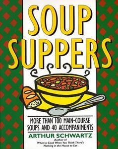 Soup Suppers - Arthur Schwartz - cover