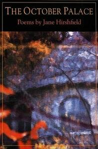 The October Palace - Jane Hirshfield - cover