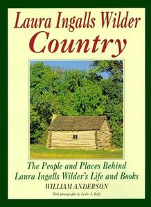 Laura Ingalls Wilder Country - William Anderson - cover