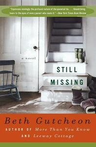 Still Missing - Beth Gutcheon - cover
