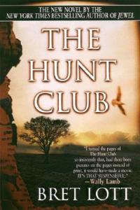 The Hunt Club - Bret Lott - cover