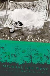 Crazy Ladies - Michael Lee West - cover