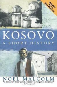 Kosovo: A Short History - Noel Malcolm,University Pres New York - cover