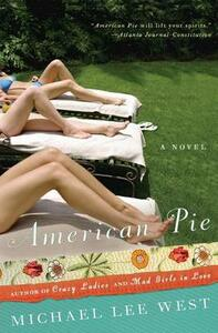 American Pie: a Novel - Michael Lee West - cover