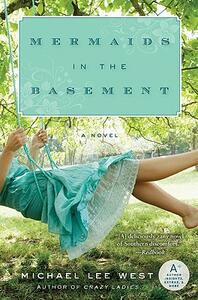 Mermaids in the Basement - Michael Lee West - cover