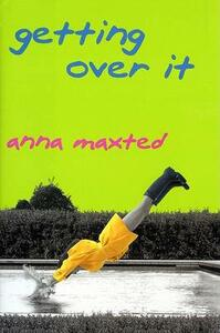 Getting Over It - Anna Maxted - cover