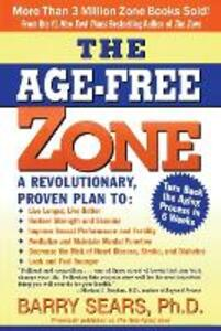 The Age-Free Zone - Barry Sears - cover