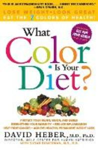 What Color Is Your Diet? - David Heber - cover