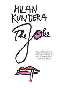 The Joke: A Novel by - Milan Kundera - cover