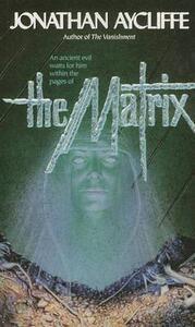 The Matrix - Jonathan Aycliffe - cover