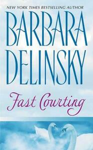 Fast Courting - Barbara Delinsky - cover
