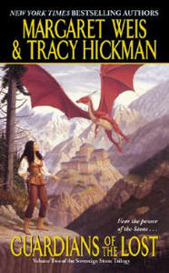 Guardians of the Lost - Margaret Weis,Tracy Hickman - cover