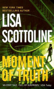 Moment of Truth - Lisa Scottoline - cover