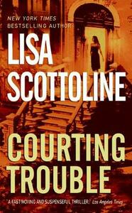 Courting Trouble - Lisa Scottoline - cover