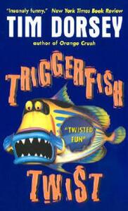 Triggerfish Twist - Tim Dorsey - cover