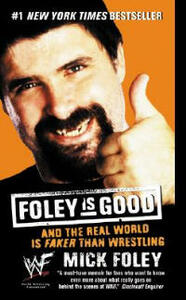 Foley Is Good - Mick Foley - cover