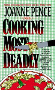 Cooking Most Deadly - Joanne Pence - cover
