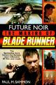 Future Noir: The Making