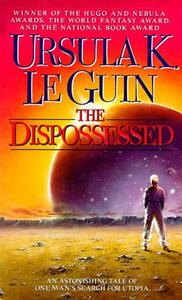 The Dispossessed: An Ambiguous Utopia - Ursula K. Le Guin - cover