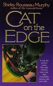 Cat on the Edge - Shirley Rousseau Murphy - cover
