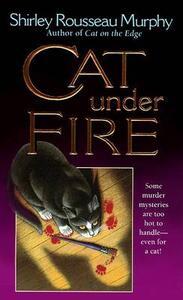 Cat Under Fire - Shirley Rousseau Murphy - cover
