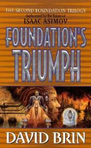 Foundation's Triumph - David Brin - cover
