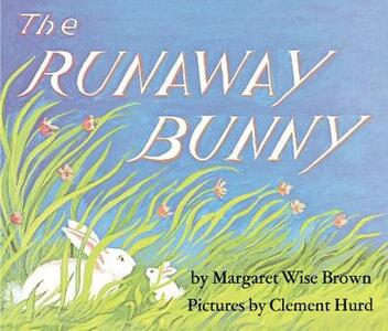 The Runaway Bunny - Margaret Wise Brown - cover