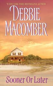 Sooner or Later - Debbie Macomber - cover