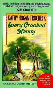 Every Crooked Nanny - Kathy Hogan Trocheck - cover