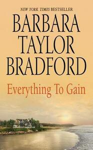 Everything to Gain - Barbara Taylor Bradford - cover