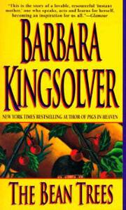 The Bean Trees: A Novel - Barbara Kingsolver - cover
