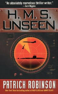 H.M.S. Unseen - Patrick Robinson - cover