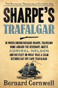 Sharpe's Trafalgar: The Battle of Trafalgar, 21 October, 1805 - Bernard Cornwell - cover