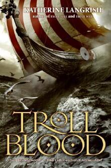 Troll Blood - Katherine Langrish - cover