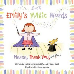 Emily's Magic Words - Leo Landry,Cindy Post Senning - cover