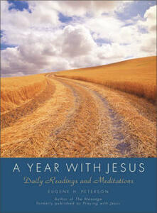 A Year With Jesus: Daily Readings And Meditations - Eugene H. Peterson - cover