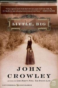 Little, Big - John Crowley - cover