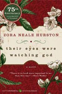 Their Eyes Were Watching God - Zora Neale Hurston - cover