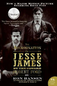 The Assassination of Jesse James by the Coward Robert Ford - Ron Hansen - cover