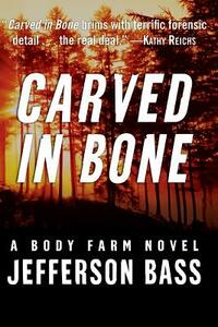 Carved in Bone - Jefferson Bass - cover