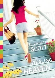 Stealing Heaven - Elizabeth Scott - cover