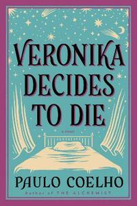 Veronika Decides to Die: A Novel of Redemption - Paulo Coelho - cover