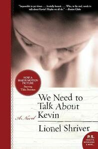 We Need to Talk about Kevin - Lionel Shriver - cover